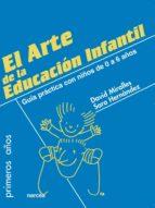 el arte de la educación infantil (ebook) david miralles sara hernandez 9788427717817