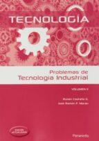 problemas de tecnología industrial ii-ruben lisardo castaño gonzalez-jose ramon fernandez moran-9788428399517