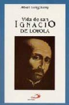 vida de san ignacio de loyola-albert longchamp-9788428513517
