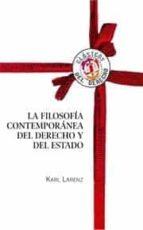 la filosofia contemporanea del derecho y del estado-karl larenz-9788429015317