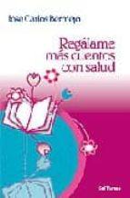 regalame mas cuentos con salud-jose carlos bermejo higuera-9788429317817