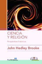 El libro de Ciencia y religion: perspectivas historicas autor HEDLEY BROOKE JOHN DOC!