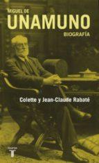 miguel de unamuno. biografia-jean-claude rabate-9788430607617