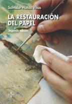 la restauracion del papel (2ª ed.) salvador muñoz viñas 9788430972517