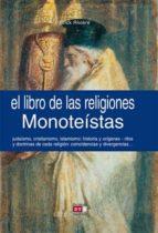 el libro de las religiones monoteístas (ebook)-patrick riviere-9788431552817