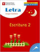 letra escritura 2, lengua y literatura (educacion primaria, 1er c iclo): cuaderno-maria carmen rodriguez-9788431676117