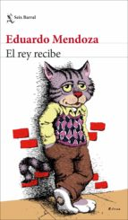 el rey recibe (ebook) eduardo mendoza 9788432234217