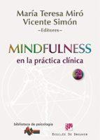 mindfullness en la practica clinica-maria teresa miro-9788433025517