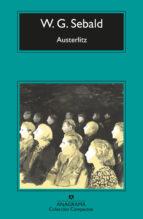 austerlitz (4ª ed.)-w. g. sebald-9788433967817