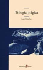 trilogia magica-juan perucho-9788435009317