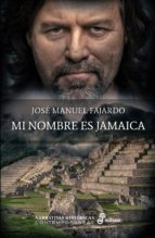 mi nombre es jamaica-jose manuel fajardo-9788435062817