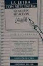 la letra con arte entra: tecnicas de redaccion creativa (2ª ed.)-jose escarpanter-9788435907217