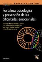 programa fortius: fortaleza psicologica y prevencion de las dific ultades emocionales-9788436826517