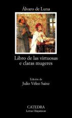 libros de las virtuosas e claras mugeres alvaro de luna 9788437626017