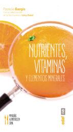 nutrientes, vitaminas y elementos minerales patricia bargis laurence levy dutel 9788441436817