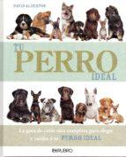 tu perro ideal-david alderton-9788445908617