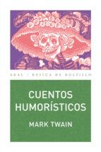 cuentos humoristicos mark twain 9788446023517