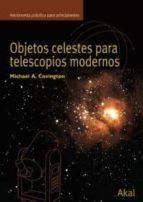 objetos celestes para telescopios modernos-michael covington-9788446024217