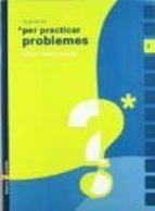 practicar problemes 3  ed 2006  catala-9788447915217