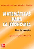 matematicas para la economia: libro de ejercicios 9788448140717