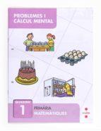 resolució de problemes i càlcul mental 1  1º primaria  catala 9788466132817