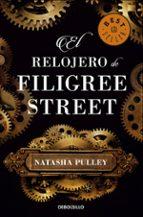 el relojero de filigree street natasha pulley 9788466338417