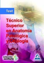 test. tecnico superior en anatomia patologica y citologia-9788466571517