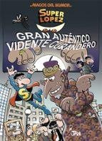 magos del humor superlopez nº 177: gran autentico vidente curandero-9788466659017