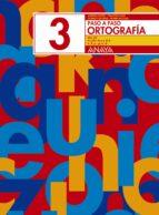 ortografia 3. paso a paso-andrea et al. pastor-9788466717717