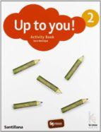 up to you! 2 activity book 9788466819817