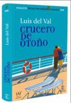 crucero de otoño (finalista premio primavera 2008) luis del val 9788467027617