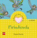 pirindicuela (cuentos para sentir emociones) orgullo begoña ibarrola 9788467526417