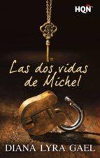 las dos vidas de michel (ebook)-diana lyra gael-9788468734217