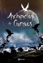 archipielago de cuervos daniel h. chambers 9788469621417