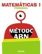 matemáticas 1º educacion primarioa método abn mec cast ed 2018-9788469838617