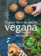 el gran libro de cocina vegana francesa marie laforet 9788470914317
