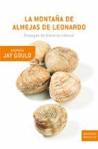 la montaña de almejas de leonardo stephen jay gould 9788474239317