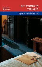 nit d ombres voraces-agustin fernandez-9788476607817