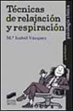 tecnicas de relajacion y respiracion-maria isabel vazquez-9788477388517