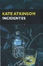 incidentes (saga jackson brodie 2) kate atkinson 9788477652717
