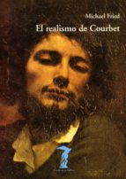 el realismo de courbet-michael fried-9788477746317