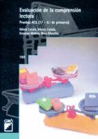 evaluacion de la comprension lectora: pruebas acl (1º-6º de prima ria)-9788478272617