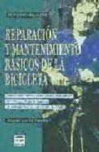reparacion y mantenimiento basicos de la bicicleta ed. (dir.) pavelka 9788479023317