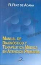 manual de diagnostico y terapeutica medica en atencion primaria ( 3ª ed.) 9788479785017