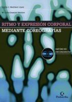 ritmo y expresion corporal: mediante coreografias (incluye dvd)-emilio j. martinez lopez-9788480198417
