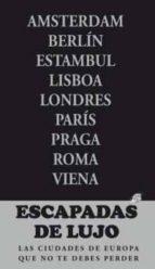 escapadas de lujo por europa 2012 (escapada azul)-9788480239417