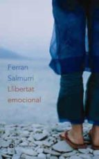 llibertat emocional-ferran salmurri-9788482645117
