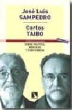 sobre politica, mercado y convivencia (5ª ed.)-carlos taibo-jose luis sampedro-9788483194317