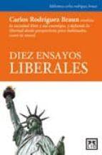 diez ensayos liberales carlos rodriguez braun 9788483560617