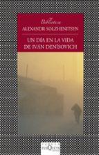 un dia en la vida de ivan denisovich-aleksandr solzhenitsyn-9788483834817